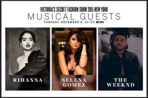 Victoria's Secret : Rihanna, Selena Gomez et The Weeknd au programme