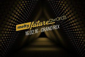 Melty future awards 2016 : Découvrez les gagnants